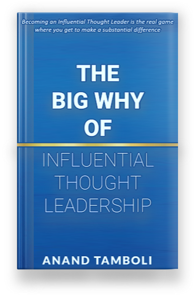 The Big Why of Influential Thought Leadership